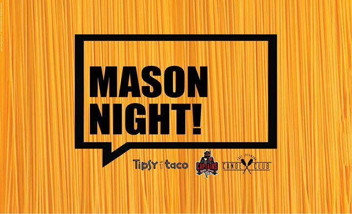 Mason Night at Captain's, Canoe Club & Tipsy Taco!